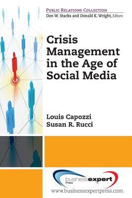 Managing Crisis in the Era of Social Media